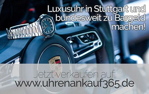 Luxusuhr in Stuttgart und bundesweit zu Bargeld machen!
