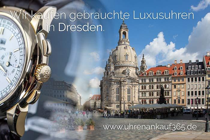 Das Foto zeigt eine Luxusuhr sowie die Frauenkirche in Dresden. Beworben wird der Uhren Ankauf Dresden.